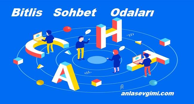 Bitlis Sohbet Odaları