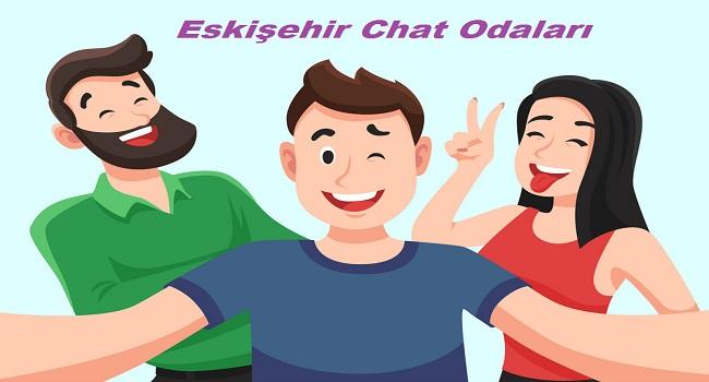 Eskişehir Chat Odaları